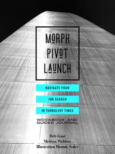 Morph. Pivot. Launch